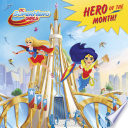 Hero of the Month   DC Super Hero Girls