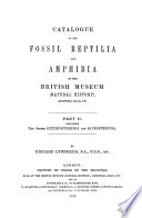 Catalogue Of The Fossil Reptilia And Amphibia In The British Museum Natural History