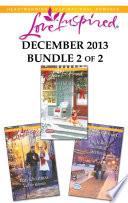 Love Inspired December 2013   Bundle 2 of 2