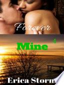 Forever Mine  A BWWM Interracial Erotic Romance  Book 4