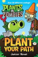 Plants vs  Zombies  Plant Your Path Junior Novel