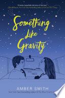 Something Like Gravity Book PDF