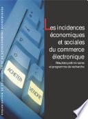 Les incidences   conomiques et sociales du commerce   lectronique R  sultats pr  liminaires et programme de recherche