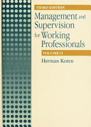 Management and Supervision for Working Professionals, Third Edition