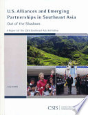 U S  Alliances and Emerging Partnerships in Southeast Asia