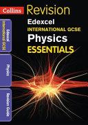Edexcel International GCSE - Physics Essentials