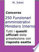 Quesiti ufficiali concorso 250 Funzionari Amministrativi Ministero Interno