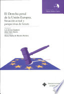 El derecho penal de la Uni  n Europea
