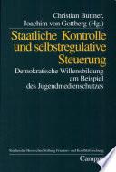 Staatliche Kontrolle und selbstregulative Steuerung