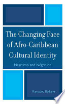 The Changing Face of Afro Caribbean Cultural Identity