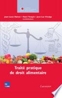 Traité de droit alimentairefrançais, européen et international