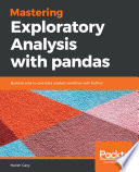 Mastering Exploratory Analysis With Pandas