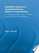 Aesthetic Pleasure in Twentieth-Century Women's Food Writing Pdf/ePub eBook