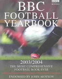 The Bbc Football Yearbook 2003 2004