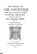 The Book of the Courtier from the Italian of Count Baldassare Castiglione