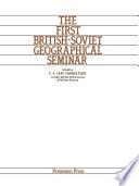The First British Soviet Geographical Seminar