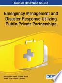 Emergency Management and Disaster Response Utilizing Public-Private Partnerships