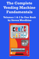 download ebook the complete vending machine fundamentals: volumes 1 & 2 in one book pdf epub