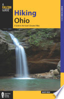 Hiking Ohio Up To Date Trail Descriptions With Mile By Mile Directional