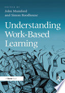 Understanding Work Based Learning