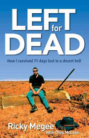 Left for Dead Feat Of Survival By A White Man In