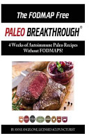 The FODMAP FREE Paleo Breakthrough in COLOR
