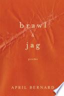 Brawl   Jag  Poems