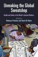 Unmaking The Global Sweatshop
