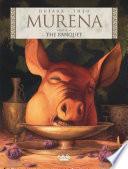 Murena 10. The Banquet
