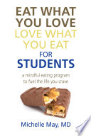 Eat What You Love, Love What You Eat for Students