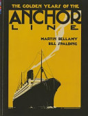 The Golden Years of the Anchor Line
