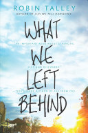 What We Left Behind : school. they've been together forever. they never...