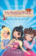 Die Petticoat Piraten und der Schluckauf Fluch
