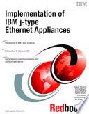 Implementation of IBM j type Ethernet Appliances