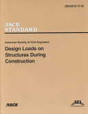 Design Loads on Structures During Construction