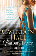 Cavendon Hall (Cavendon Chronicles, Book 1) : cavendon hall and the swanns...