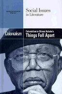 Colonialism in Chinua Achebe s Things Fall Apart