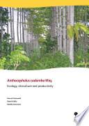 Anthocephalus Cadamba Miq Ecology Silviculture And Productivity