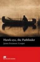 Hawk eye  the Pathfinder