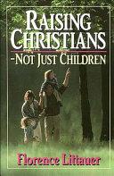 Raising the Curtain on Raising Children