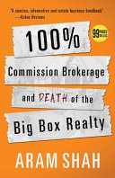 100  Commission Brokerage and Death of the Big Box Realty