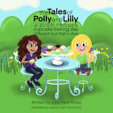 The Tales Of Polly And Lilly