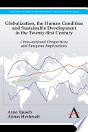 Globalization  the Human Condition and Sustainable Development in the Twenty first Century