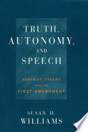 Truth  Autonomy  and Speech
