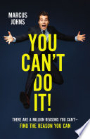 You Can t Do It  Book PDF