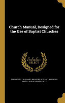 CHURCH MANUAL DESIGNED FOR THE