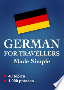 German for Travellers Made Simple