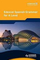 Edexcel Spanish Grammar for A Level