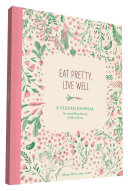 Eat Pretty Journal