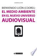 El medio ambiente en el nuevo universo audiovisual